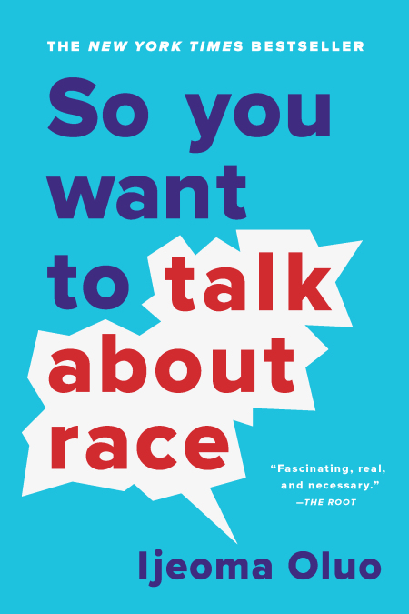 So You Want to Talk About Race – Thought and Action – Sundays, 4pm